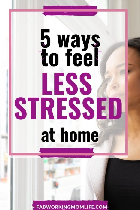 5 ways to feel less stressed at home2
