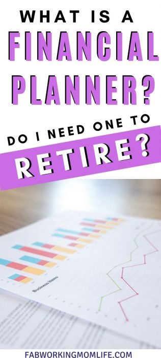 financial planner and do I need to retire