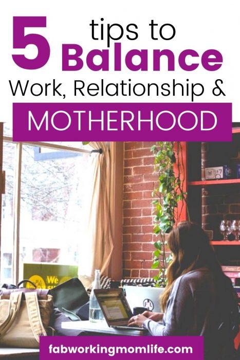 5 tips balance Work, Relationship, Motherhood