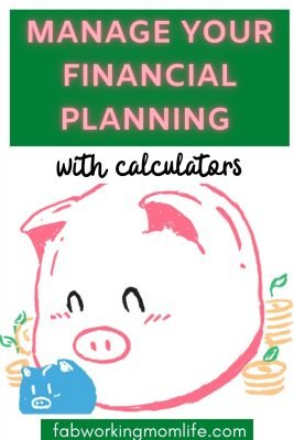 Manage your Financial Planning with Calculators