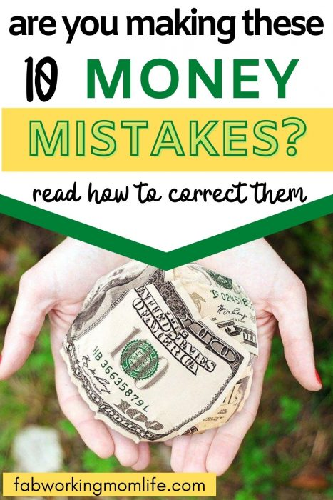 are you making these 10 money mistakes