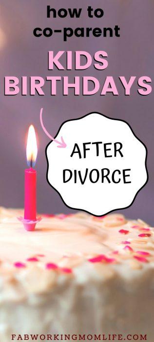 childrens birthdays after divorce