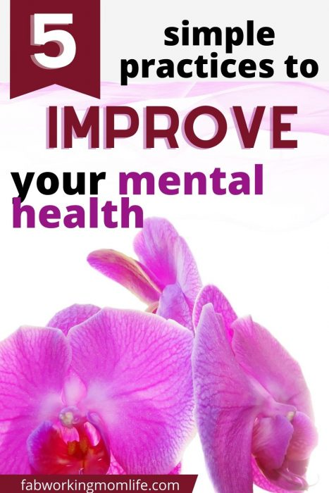 working mom- simple practices improve mental health
