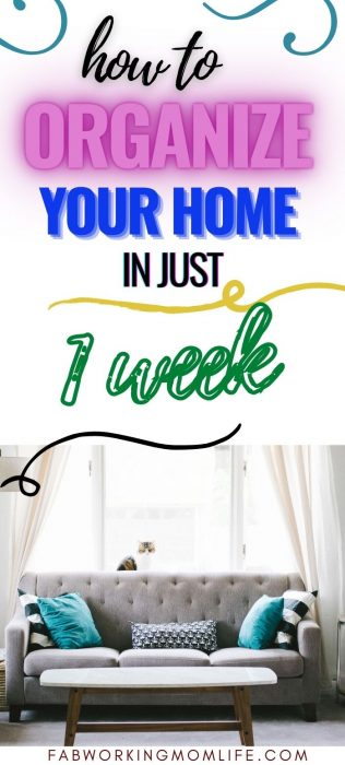 how to organize your home in one week