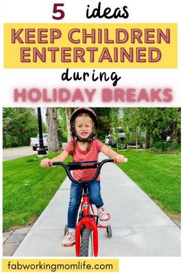 5 Ideas to Keep Children Entertained During Holiday Breaks