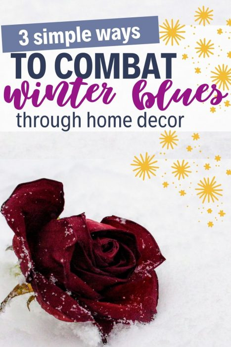 combat winter blues with home decor