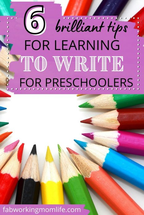 6 tips for making learning to write for preschoolers more appealing