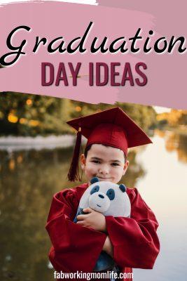 Graduation day ideas