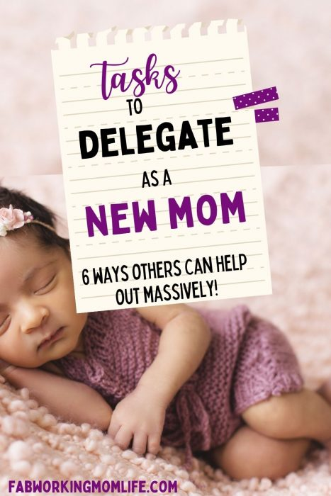 delegation as a new mom