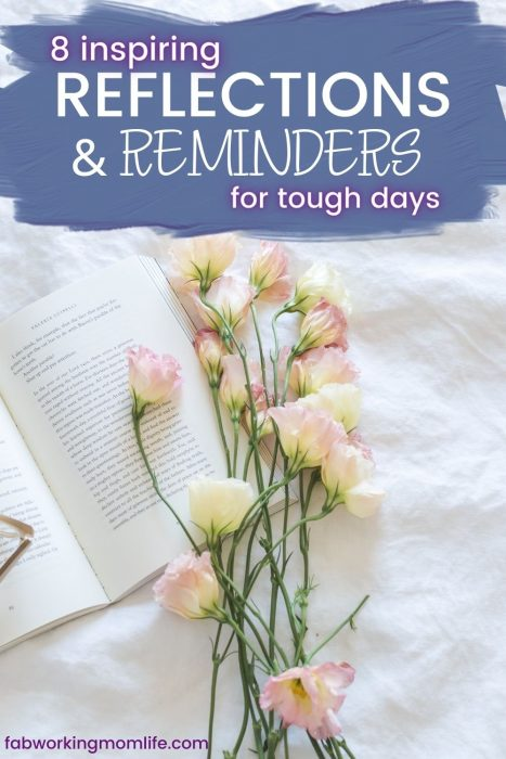 reflections and reminders for tough days