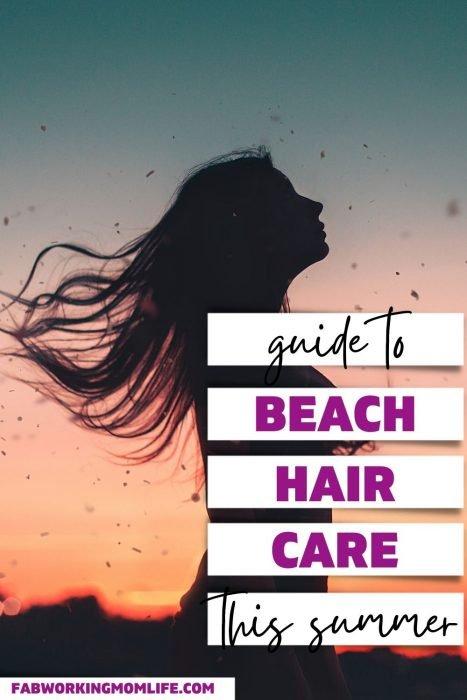 guide to beach hair care
