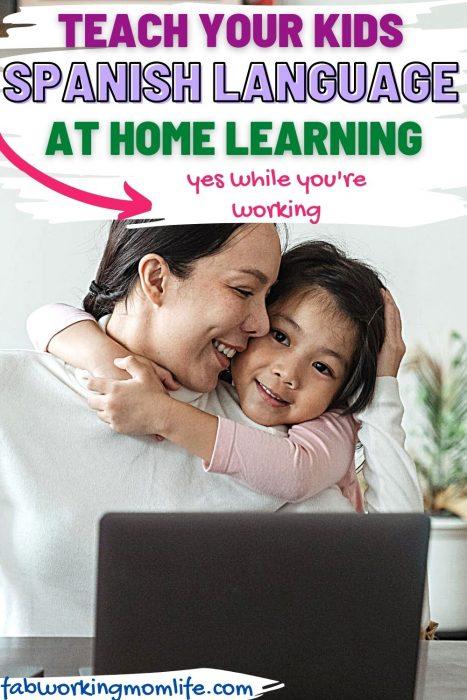 teach your kids Spanish language at home