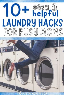 easy and helpful laundry hacks for busy moms