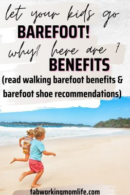 walking barefoot benefits for kids